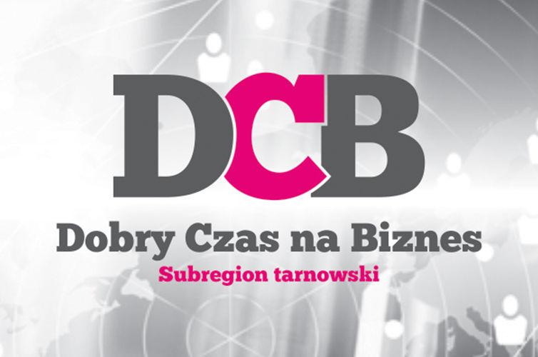 Dobry Czas na Biznes: Subregion tarnowski